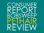 bObsweep PetHair Review – Consumer Report