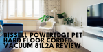 Bissell PowerEdge Pet Hard Floor Corded Vacuum 81L2A Reviews